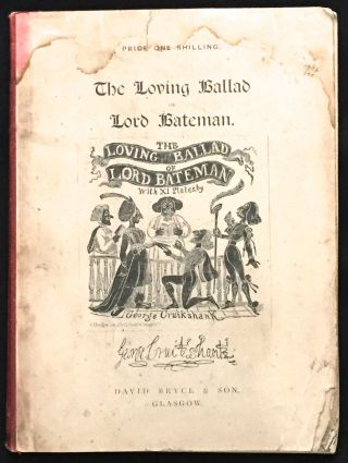 THE LOVING BALLAD OF LORD BATEMAN. Dickens, George Thackeray Cruikshank
