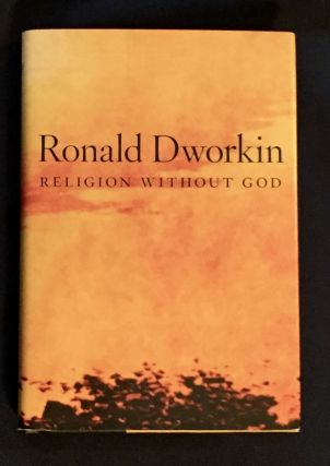 RELIGION WITHOUT GOD. Ronald Dworkin
