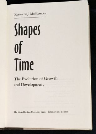 SHAPES OF TIME; The Evolution of Growth and Development