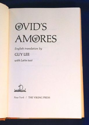 OVID'S AMORES; English translation by Guy Lee with Latin text