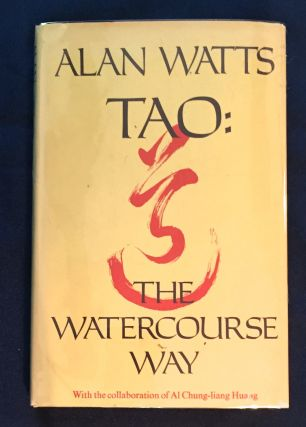 TAO:; The Watercourse Way / With the collaboration of Al Chung-iang Huang / Additional...