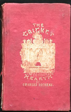 The Cricket on the Hearth; A Fairy Tale of Home. Charles Dickens.