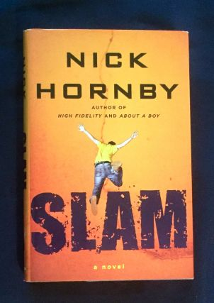 SLAM; A Novel. Nick Hornby