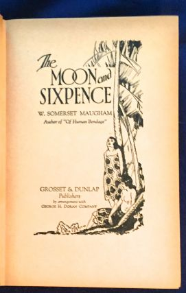 THE MOON AND SIXPENCE; W. SOMERSET MAUGHAM