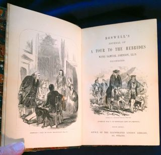 BOSWELL'S JOURNAL OF A TOUR TO THE HEBRIDES; With Samuel Johnson. LLD / Illustrated . . . / With...