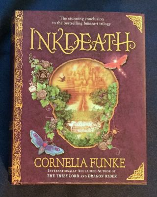 INKDEATH; Translated by Anthea Bell. Cornelia Funke
