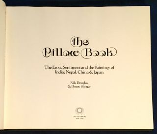 THE PILLOW BOOK; The Erotic Sentiment and the Paintings of India, Nepal, China & Japan