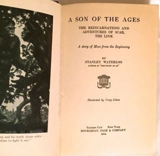 A SON OF THE AGES; The Reincarnations and Adventures of Scar, The Link. / A Story of Man from the Beginning / Illustrated by Craig Johns.