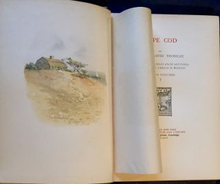 CAPE COD By Henry David Thoreau / With illustrations from sketches by Amelia M. Watson / In Two...