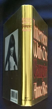INTERVIEW WITH A VAMPIRE:; The First Book in the Vampire Chronicles / by Anne Rice