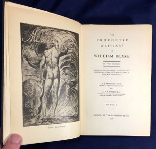 THE PROPHETIC WRITINGS OF WILLIAM BLAKE; In Two Volumes / Edited with a General Introduction and...