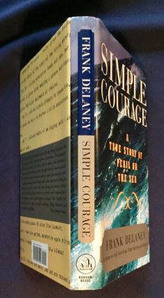 SIMPLE COURAGE; A Story of Peril on the Sea / Frank Delaney