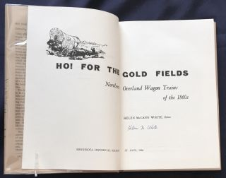HO! FOR THE GOLD FIELDS; Northern Overland Wagon Trains of the 1860s