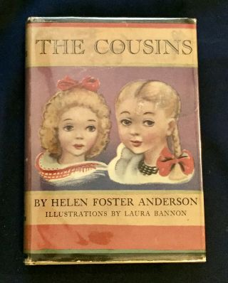 THE COUSINS; Or Astrid's Happy Summer / By Helen Foster Anderson / Illustrated by Laura Bannon
