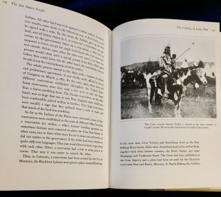 THE SUN DANCE PEOPLE; The Plains Indians, Their Past and Present / Written and photographed by Richard Erdoes