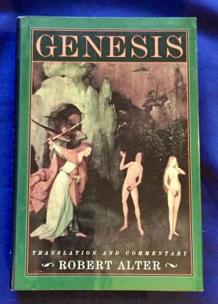 GENESIS; Translation and Commentary by Robert Alter. Robert Alter