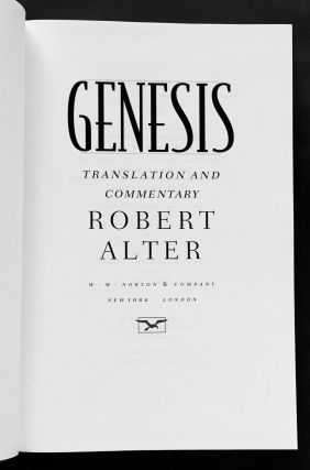 GENESIS; Translation and Commentary by Robert Alter