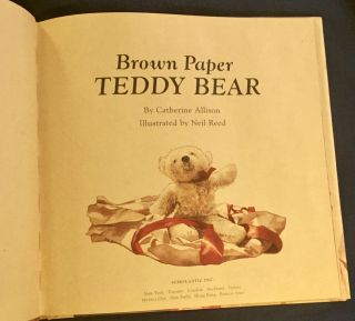 BROWN PAPER TEDDY BEAR; By Catherine Allison / Illustrated by Neil Reed