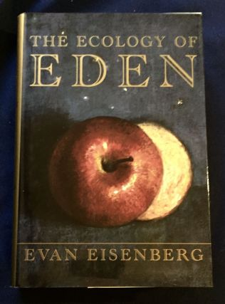 THE ECOLOGY OF EDEN; Evan Eisenberg. Evan Eisenberg