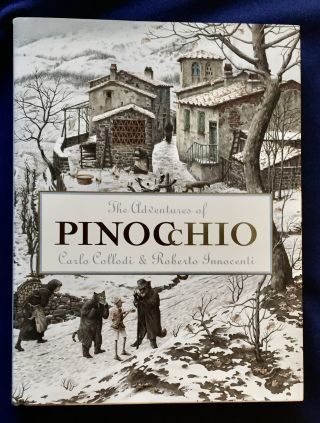THE ADVENTURES OF PINOCCHIO; Creative Editions Presents ... The Adventures of...