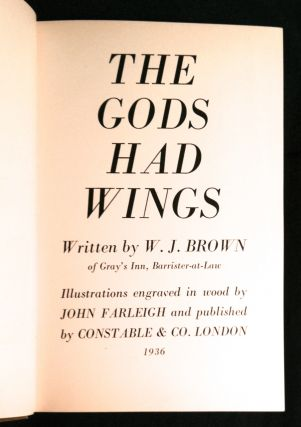 THE GODS HAD WINGS; Illustrations engraved in wood by John FARLEIGH