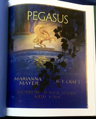 PEGASUS; As Told by Marianna Mayer / Illustrated by K. Y. Craft