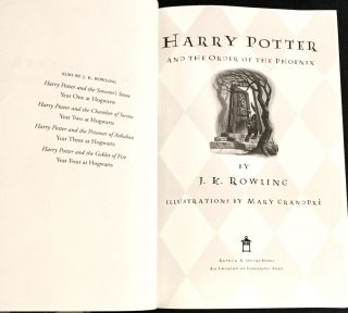 HARRY POTTER; and The Order of the Phoenix / By J.K. Rowling / Illustrations by Mary Grandpré