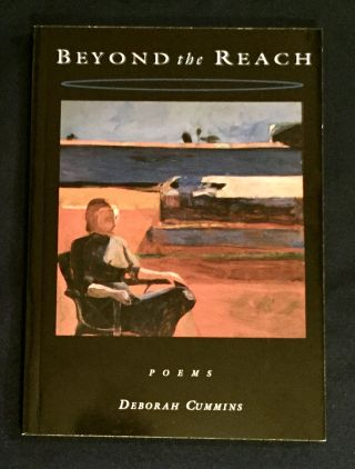 BEYOND the REACH; Poems. Deborah Cummins
