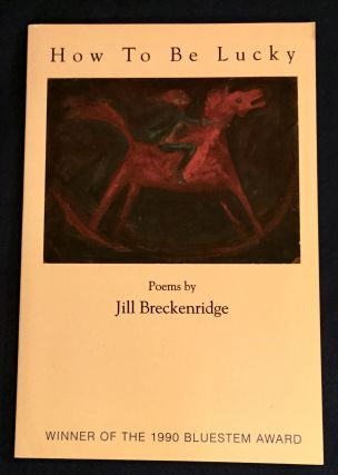 HOW TO BE LUCKY; by Jill Breckenridge. Jill Breckenridge