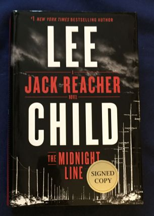 THE MIDNIGHT LINE; Lee Child / A Jack Reacher Novel. Lee Child