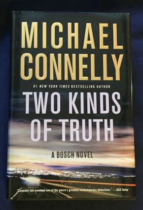 TWO KINDS OF TRUTH; Michael ConnellY. Michael Connelly