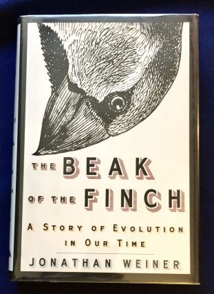 THE BEAK OF THE FINCH; A Story of Evolution in Our Time / Jonathan Weiner. Jonathan Weiner