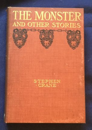 THE MONSTER; And Other Stories / By Stephen Crane / Illustrated. Stephen Crane