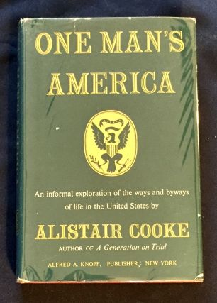 ONE MAN'S AMERICA; by Alistair Cooke. Alistair Cooke
