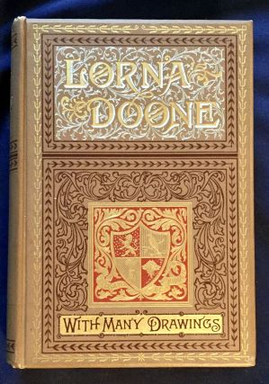 LORNA DOONE; A Romance of Exmore / By R. D. Blackmore / With Many Drawings. R. D. Blackmore