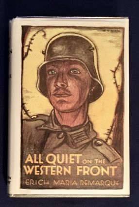 ALL QUIET ON THE WESTERN FRONT; Translated from the German by A. W. Wheen. Erich Maria Remarque