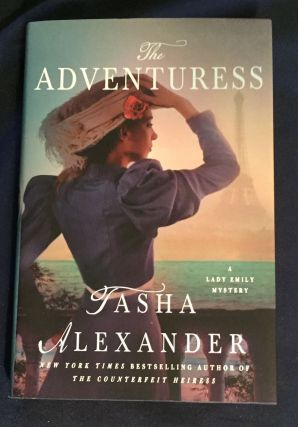 THE ADVENTURESS; A Lady Emily Mystery / Tasha Alexander. Tasha Alexander