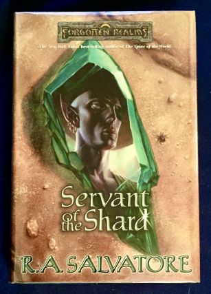 SERVANT OF THE SHARD; Forgotten Realms / R. A. Salvatore. R. A. Salvatore