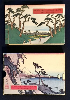 DOWN THE EMPEROR'S ROAD WITH HIROSHIGE; edited by Reiko Chiba. Reiko Chiba