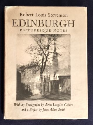 EDINBURGH; Picturesque Notes / Robert Louis Stevenson / With twenty-three Photographs by Alvin...