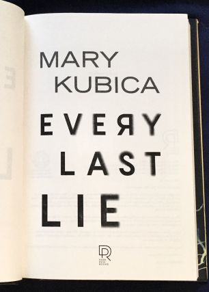 EVERY LAST LIE; Mary Kubica