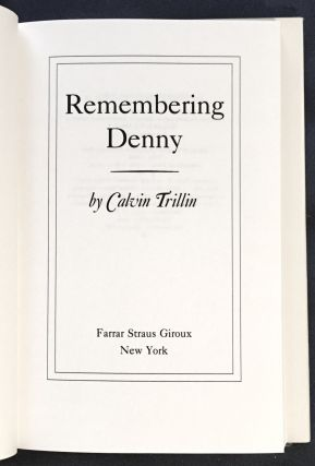 REMEMBERING DENNY; by Calvin Trillin