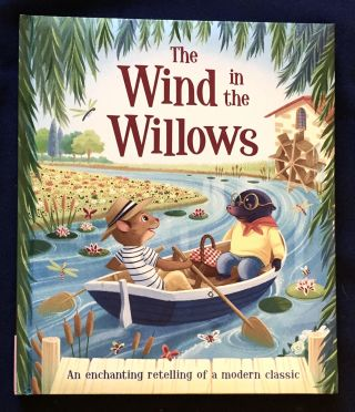 THE WIND IN THE WILLOWS. Kenneth Grahame, Stephanie Moss