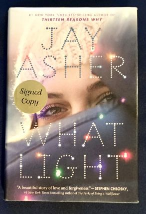 WHAT LIGHT; Jay Asher. Jay Asher