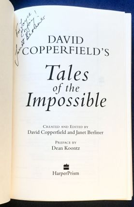 DAVID COPPERFIELD'S TALES OF THE IMPOSSIBLE; Created and Edited by David Copperfield and Janet Berliner / Preface by Dean Koontz