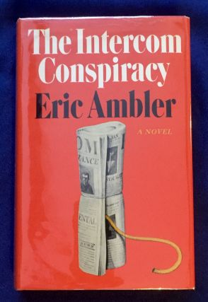 THE INTERCOM CONSPIRACY; Eric Ambler. Eric Ambler