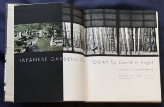 JAPANESE GARDENS FOR TODAY; With a Foreword by Richard Neutra. David H. Engel