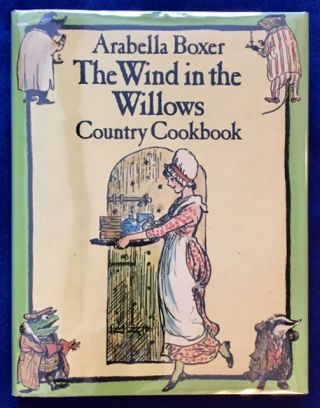 THE WIND IN THE WILLOWS; Country Cookbook / Inspired by The Wind in the Willows by Kenneth Graham...
