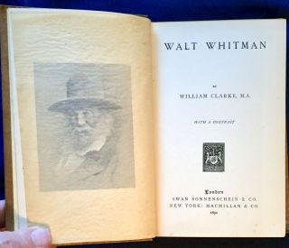 WALT WHITMAN; By William Clarke. William Clarke