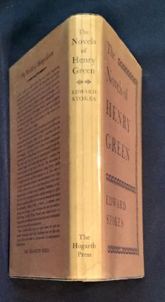 THE NOVELS OF HENRY GREEN; Edward Stokes